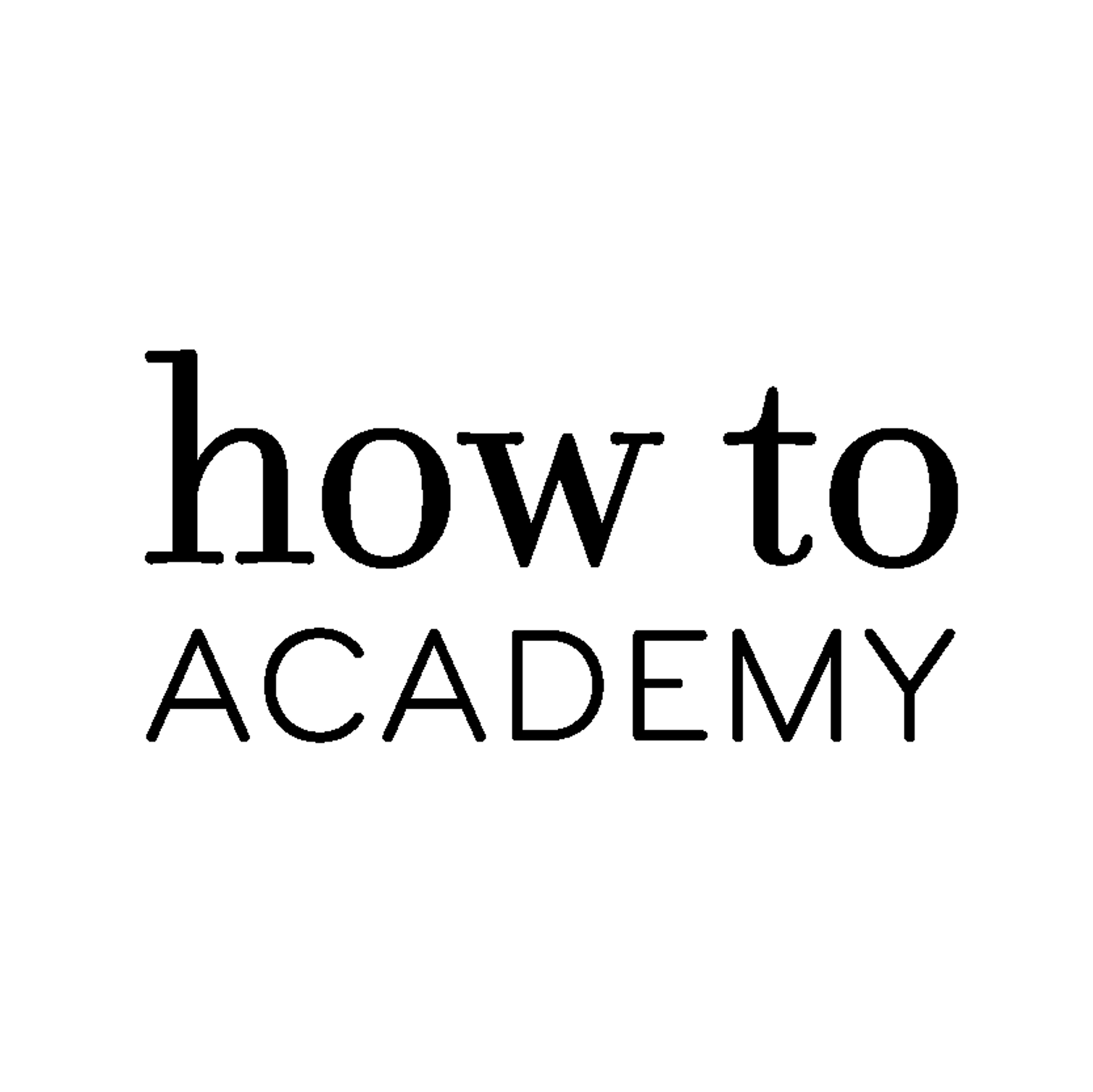 how to: Academy